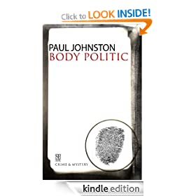 Body Politic: Quint Dalrymple Series, Book 1 (A Quint Dalrymple Mystery)