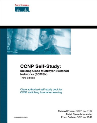 Ccnp Self-Study: Building Cisco Multilayer Switched Networks (Bcmsn) (3Rd Edition) (Self-Study Guide)