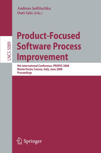 Product-Focused Software Process Improvement: 9Th International Conference, Profes 2008, Monte Porzio Catone, Italy, June 23-25, 2008, Proceedings ... / Programming And Software Engineering)