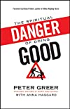 Spiritual Danger of Doing Good, The