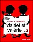 Daniel et Val�rie, CP, exercices, 2e...