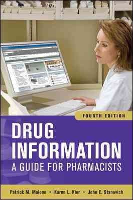 Drug Information: A Guide for Pharmacists[ DRUG...