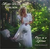 Songtexte von Mary Beth Carlson - Once in a Lifetime