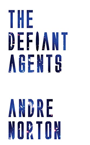 the-defiant-agents-english-edition