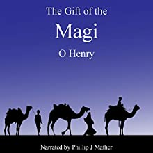 The Gift of the Magi Audiobook by O. Henry Narrated by Phillip J Mather