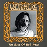 Weir Here: The Best Of Bob Weir