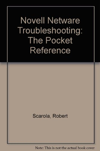 Novell Netware Troubleshooting: The Pocket Reference