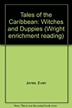 Tales of the Caribbean: Witches and Duppies…