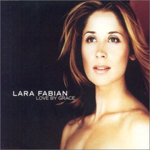 Lara Fabian - Love by Grace - Zortam Music