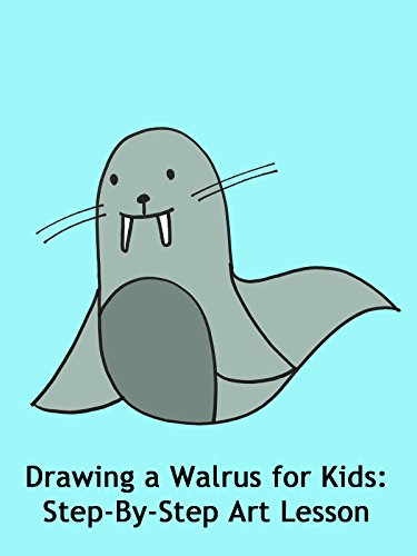Drawing a Walrus for Kids: Step-By-Step Art Lesson