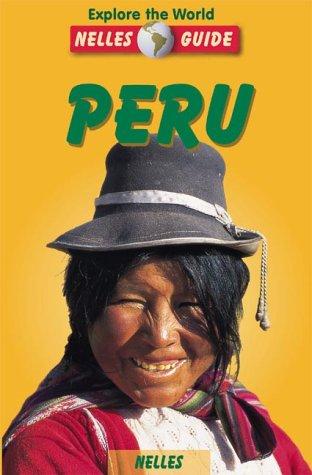 Peru (Nelles Guides)