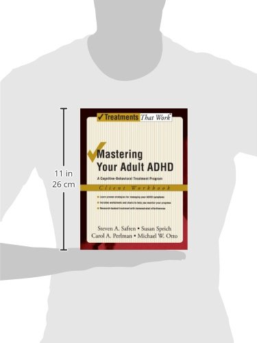 Mastering Your Adult ADHD: Workbook: A cognitive-behavioral treatment program: A Cognitive-behavioral Treatment Program : Client Workbook (Treatments That Work)