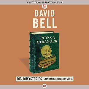 Rides a Stranger | [David Bell]