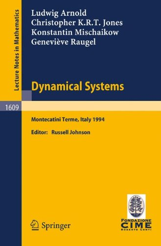 Dynamical Systems: Lectures given at the 2nd Session of the Centro Internazionale Matematico Estivo (C.I.M.E.) held in M