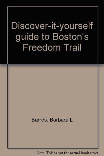Discover-it-yourself guide to Boston's Freedom Trail