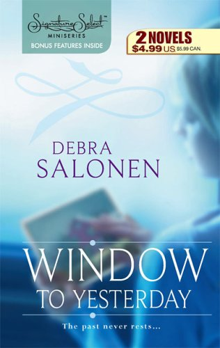 Window To Yesterday: His Daddy's Eyes Back In Kansas (Harlequin Signature Select), Debra Salonen