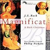 Bach: Magnificat; Cantata BWV 63 - A Bach Christmas ~ Johann Sebastian Bach
