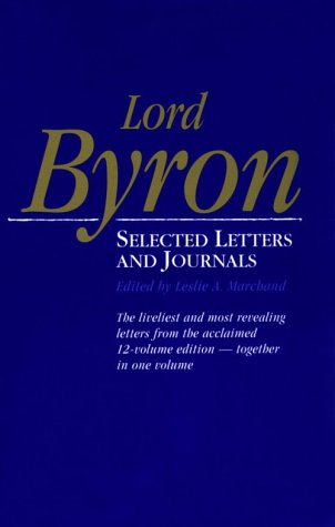 Lord Byron: Selected Letters and Journals