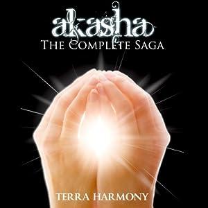 Akasha: The Complete Saga | [Terra Harmony]
