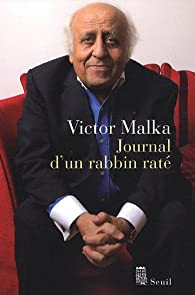 Journal d'un rabbin rat� par Victor Malka