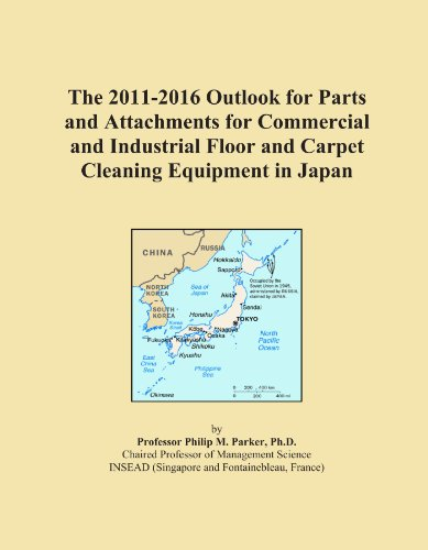 The 2011-2016 Outlook for Parts and Attachments for Commercial and Industrial Floor and Carpet Cleaning Equipment in Japan
