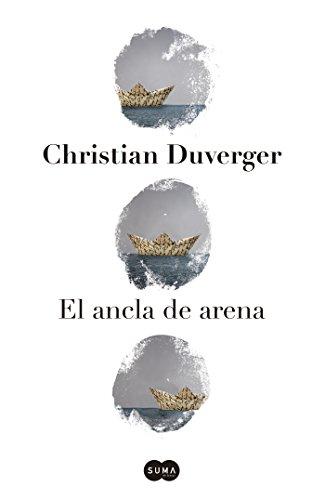 El ancla de arena (Spanish Edition)