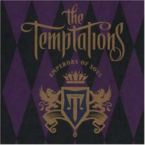 The Temptations - Emperors Of Soul Box - Zortam Music