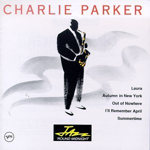Charlie Parker - Jazz Round Midnight - Zortam Music