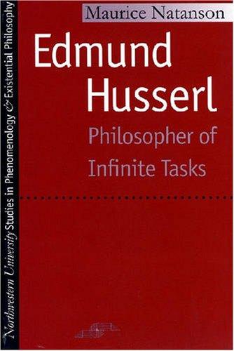 Edmund Husserl: Philosopher of Infinite Tasks