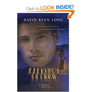 """Ezekiel's Shadow"" by David Ryan Long :Book Review"