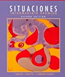 Situaciones (Spanish Edition) (0669322806) by Rebecca M. Valette