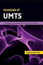 Essentials of UMTS (The Cambridge Wireless Essentials Series)