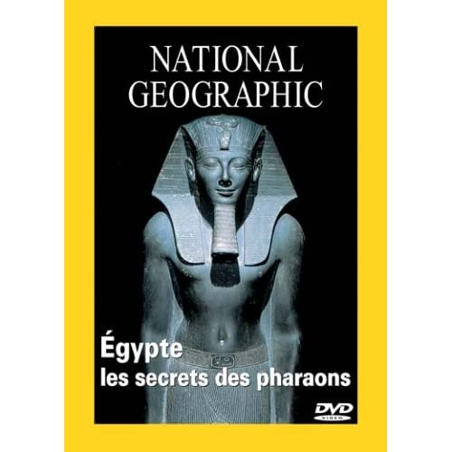 [UD]National Geographic - Egypte : Les secrets des pharaons