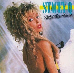 Stacy Q - Better Than Heaven - Zortam Music