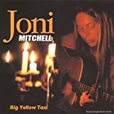 Big Yellow Taxiby Joni Mitchell