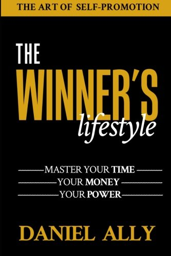 The Winner's Lifestyle, by Daniel Ally