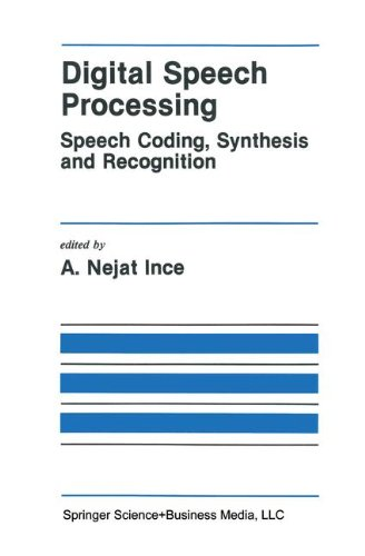 Digital Speech Processing: Speech Coding, Synthesis and Recognition (The Springer International Series in Engineering and Computer Science)