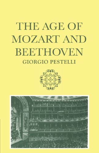 The Age of Mozart and Beethoven (Storia de La Musica Series)