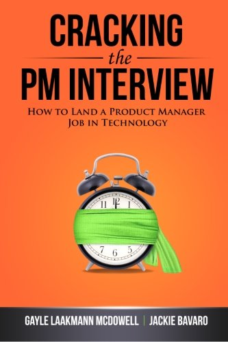 cracking-the-pm-interview-how-to-land-a-product-manager-job-in-technology