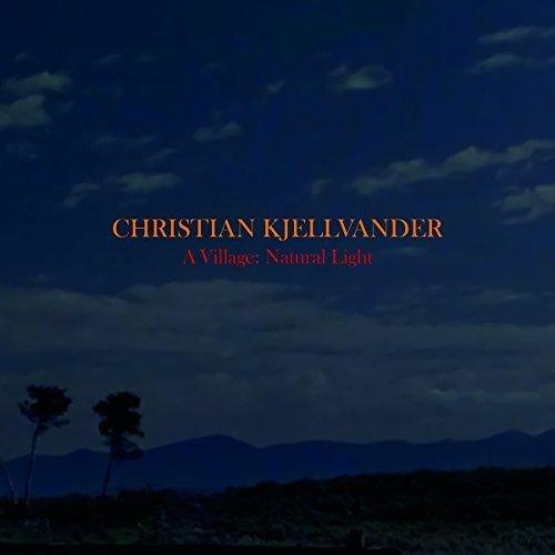 Christian Kjellvander - Village: Natural Light