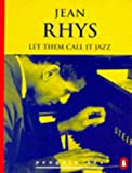Let Them Call it Jazz and Other Stories (Penguin 60s) (0146000595) by Rhys, Jean