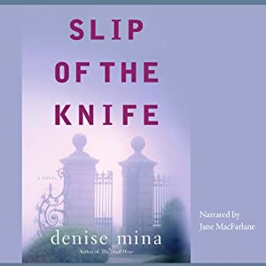 Slip of the Knife | [Denise Mina]