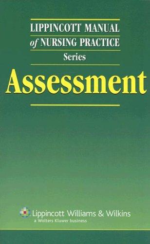 Lippincott Manual of Nursing Practice Series: Assessment