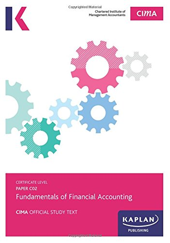 C02 Fundamentals of Financial Accounting - Study Text