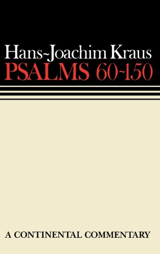 Psalms 60-150 (Continental Commentaries)