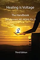 Healing is Voltage: The Handbook