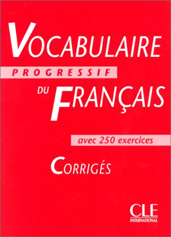 Vocabulaire Progressif Du Francais Key (Intermediate) (French Edition)