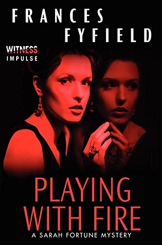 Playing with Fire (Sarah Fortune Mysteries)