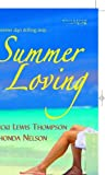Summer Loving (Mills & Boon Special Releases) (0263845397) by Thompson, Vicki Lewis