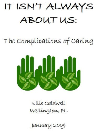it-isnt-always-about-us-the-complications-of-care-giving